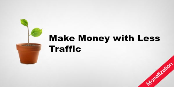 MakeMoney_LessTraffic