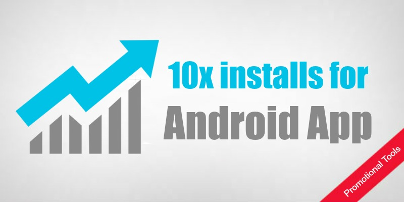 Increase Android Installs